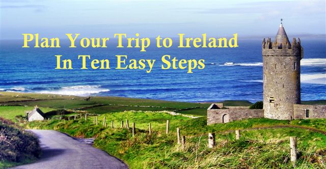 Plan Your Trip To Ireland In Ten Easy Steps IrelandYes Ireland - Ireland trip